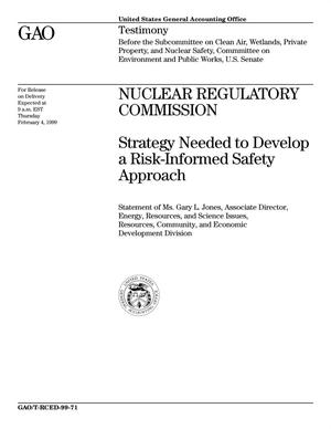 Primary view of object titled 'Nuclear Regulatory Commission: Strategy Needed to Develop a Risk-Informed Safety Approach'.