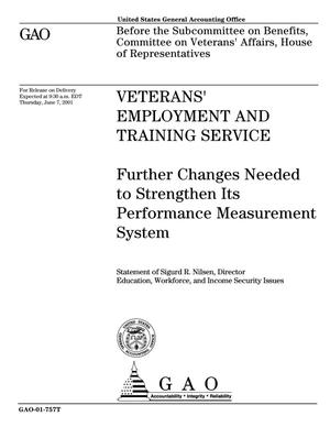 Primary view of object titled 'Veterans' Employment and Training Service: Further Changes Needed to Strengthen Its Performance Measurement System'.