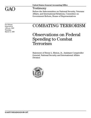 Primary view of object titled 'Combating Terrorism: Observations on Federal Spending to Combat Terrorism'.
