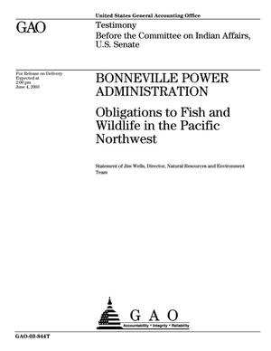 Primary view of object titled 'Bonneville Power Administration: Obligations to Fish and Wildlife in the Pacific Northwest'.