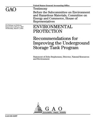 Primary view of object titled 'Environmental Protection: Recommendations for Improving the Underground Storage Tank Program'.