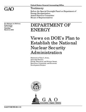 Primary view of object titled 'Department of Energy: Views on DOE's Plan to Establish the National Nuclear Security Administration'.