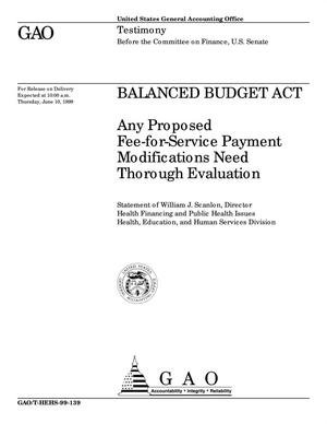 Primary view of object titled 'Balanced Budget Act: Any Proposed Fee-for-Service Payment Modifications Need Thorough Evaluation'.