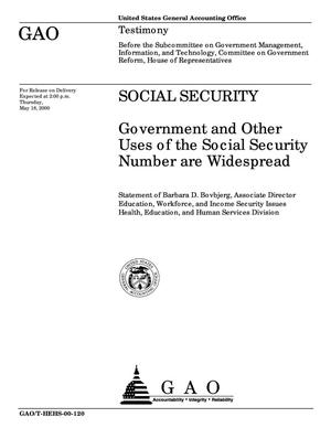 Primary view of object titled 'Social Security: Government and Other Uses of the Social Security Number are Widespread'.