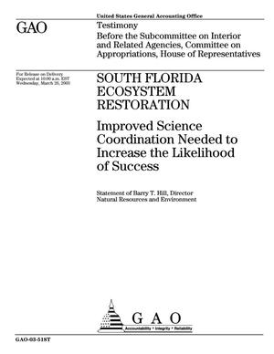Primary view of object titled 'South Florida Ecosystem Restoration: Improved Science Coordination Needed to Increase the Likelihood of Success'.