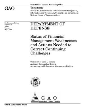 Primary view of object titled 'Department of Defense: Status of Financial Management Weaknesses and Actions Needed to Correct Continuing Challenges'.