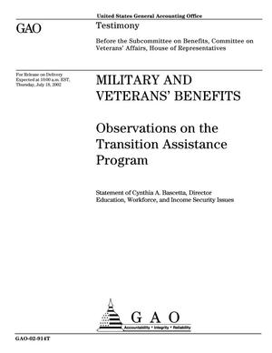 Primary view of object titled 'Military and Veterans' Benefits: Observations on the Transition Assistance Program'.