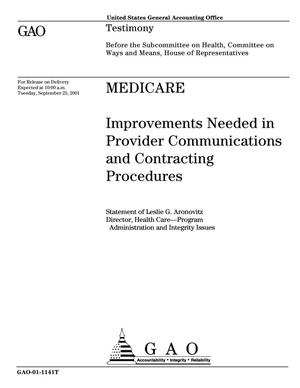 Primary view of object titled 'Medicare: Improvements Needed in Provider Communications and Contracting Procedures'.