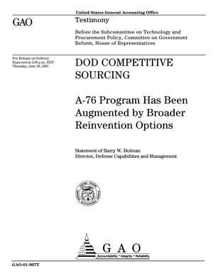 Primary view of object titled 'DOD Competitive Sourcing: A-76 Program Has Been Augmented by Broader Reinvention Options'.