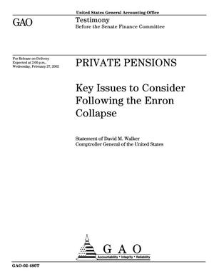 Primary view of object titled 'Private Pensions: Key Issues to Consider Following the Enron Collapse'.