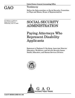 Primary view of object titled 'Social Security Administration: Paying Attorneys Who Represent Disability Applicants'.