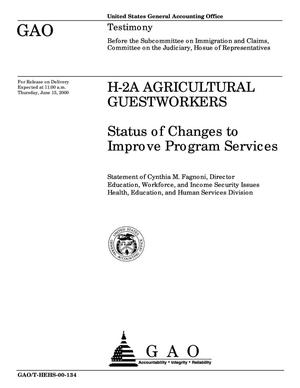 Primary view of object titled 'H-2A Agricultural Guestworkers: Status of Efforts to Improve Program Services'.