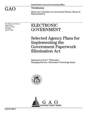 Primary view of object titled 'Electronic Government: Selected Agency Plans for Implementing the Government Paperwork Elimination Act'.