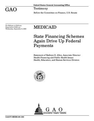 Primary view of object titled 'Medicaid: State Financing Schemes Again Drive Up Federal Payments'.