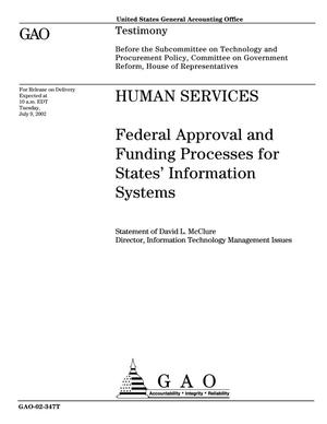 Primary view of object titled 'Human Services: Federal Approval and Funding Processes for States' Information Systems'.