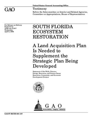 Primary view of object titled 'South Florida Ecosystem Restoration: A Land Acquisition Plan Is Needed to Supplement the Strategic Plan Being Developed'.