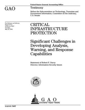 Primary view of object titled 'Critical Infrastructure Protection: Significant Challenges in Developing Analysis, Warning, and Response Capabilities'.
