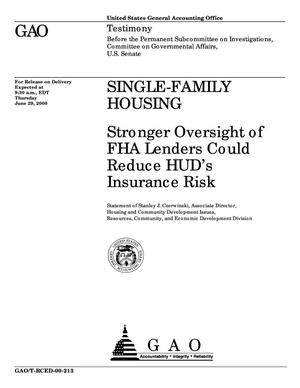 Primary view of object titled 'Single-Family Housing: Stronger Oversight of FHA Lenders Could Reduce HUD's Insurance Risk'.