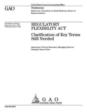 Primary view of object titled 'Regulatory Flexibility Act: Clarification of Key Terms Still Needed'.