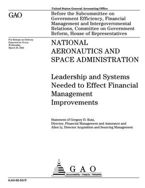 Primary view of object titled 'National Aeronautics and Space Administration: Leadership and Systems Needed to Effect Financial Management Improvements'.