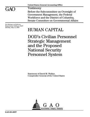 Primary view of object titled 'Human Capital: DOD's Civilian Personnel Strategic Management and the Proposed National Security Personnel System'.