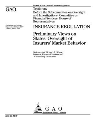 Primary view of object titled 'Insurance Regulation: Preliminary Views on States' Oversight of Insurers' Market Behavior'.