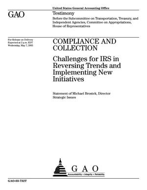 Primary view of object titled 'Compliance and Collection: Challenges for IRS in Reversing Trends and Implementing New Initiatives'.