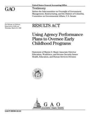 Primary view of object titled 'Results Act: Using Agency Performance Plans to Oversee Early Childhood Programs'.