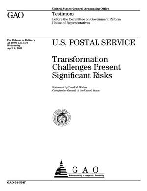Primary view of object titled 'U.S. Postal Service: Transformation Challenges Present Significant Risks'.