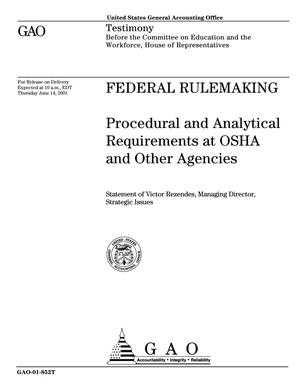Primary view of object titled 'Federal Rulemaking: Procedural and Analytical Requirements at OSHA and Other Agencies'.