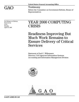 Primary view of object titled 'Year 2000 Computing Crisis: Readiness Improving But Much Work Remains to Ensure Delivery of Critical Services'.
