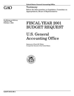 Primary view of object titled 'Fiscal Year 2001 Budget Request: U.S. General Accounting Office'.