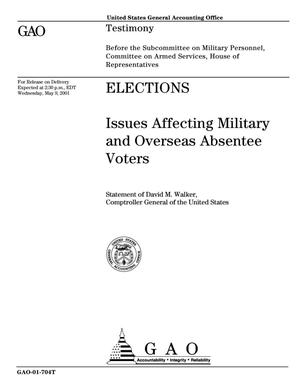 Primary view of object titled 'Elections: Issues Affecting Military and Overseas Absentee Voters'.