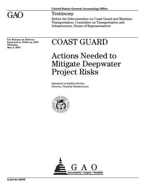 Primary view of object titled 'Coast Guard: Actions Needed to Mitigate Deepwater Project Risks'.