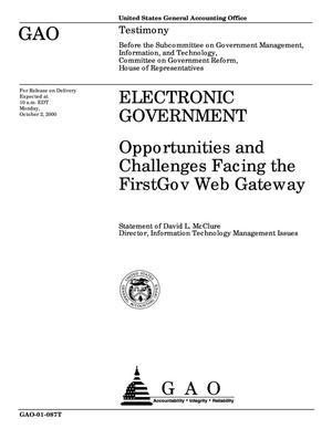 Primary view of object titled 'Electronic Government: Opportunities and Challenges Facing the FirstGov Web Gateway'.