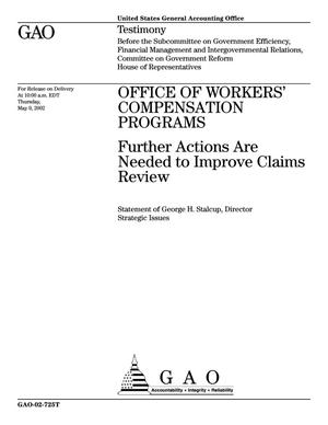 Primary view of object titled 'Office of Workers' Compensation Programs: Further Actions Are Needed to Improve Claims Review'.