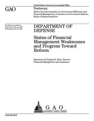 Primary view of object titled 'Department of Defense: Status of Financial Management Weaknesses and Progress Toward Reform'.