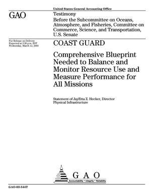 Primary view of object titled 'Coast Guard: Comprehensive Blueprint Needed to Balance and Monitor Resource Use and Measure Performance for All Missions'.