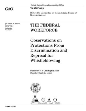 Primary view of object titled 'The Federal Workforce: Observations on Protections From Discrimination and Reprisal for Whistleblowing'.