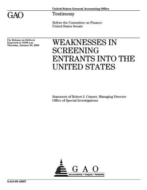 Primary view of object titled 'Weaknesses In Screening Entrants Into the United States'.