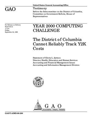 Primary view of object titled 'Year 2000 Computing Challenge: The District of Columbia Cannot Reliably Track Y2K Costs'.