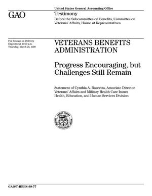 Primary view of object titled 'Veterans Benefits Administration: Progress Encouraging, but Challenges Still Remain'.