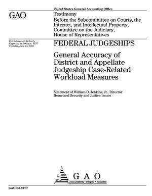 Primary view of object titled 'Federal Judgeships: General Accuracy of District and Appellate Judgeship Case-Related Workload Measures'.
