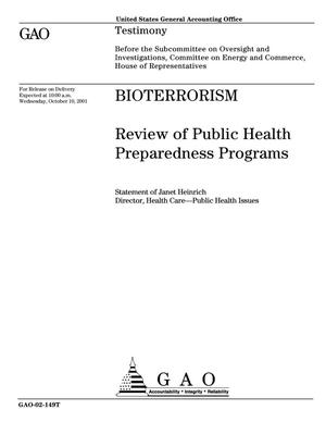 Primary view of object titled 'Bioterrorism: Review of Public Health Preparedness Programs'.