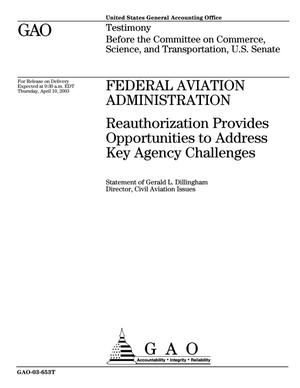 Primary view of object titled 'Federal Aviation Administration: Reauthorization Provides Opportunities to Address Key Agency Challenges'.