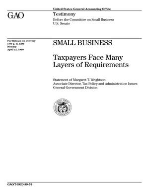 Primary view of object titled 'Small Business: Taxpayers Face Many Layers of Requirements'.