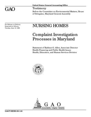 Primary view of object titled 'Nursing Homes: Complaint Investigation Processes in Maryland'.