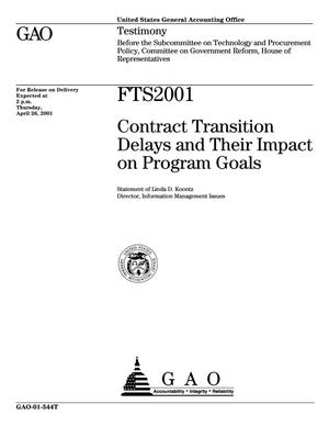 Primary view of object titled 'FTS 2001: Contract Transition Delays and Their Impact on Program Goals'.