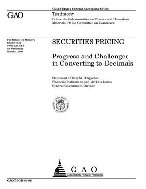 Primary view of object titled 'Securities Pricing: Progress and Challenges in Converting to Decimals'.