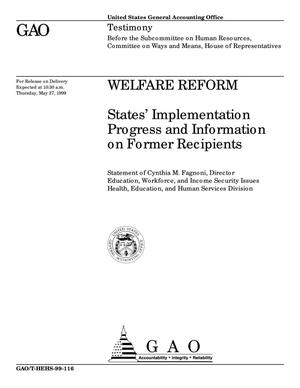 Primary view of object titled 'Welfare Reform: States' Implementation Progress and Information on Former Recipients'.